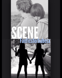 SCENES - A One Direction Fanfic.