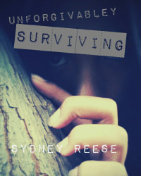UNFORGIVABLEY SURVIVING