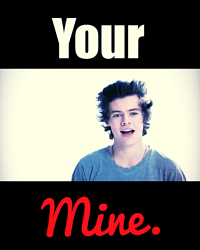 Your mine. (Harry Styles 16+)