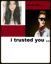 I Trusted You ..