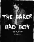 The Baker Bad Boy