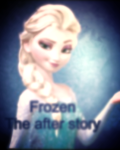 Frozen-TheAfterStory💎