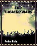 The Theater Wars