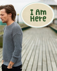 I Am Here//Louis Tomlinson//
