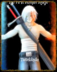 The First Human Mage, Twinblade