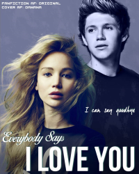 Everybody says i love you [One direction]
