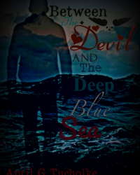Between The Devil And The Deep Blue Sea (alternate cover design)