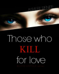 Those Who Kill for Love (Short Story)