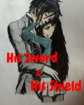 His Sword and His Shield