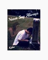 Never Say Always