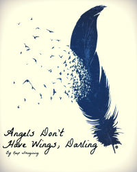 Angels Don't Have Wings, Darling