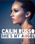 • She's My Angel - Cailin Russo   Del 2 •