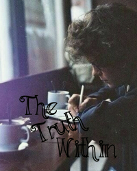 The Truth Within (Sequel To Delusional)