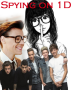 Spying on 1D - One Direction oneshot