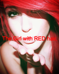 The Girl with RED hair.
