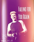 Falling For You Again // Niall Horan (complete)