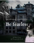 ~Be Fearless~   {Danish}