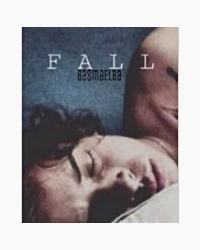 FALL |When hate turns to love|