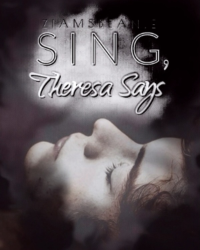 Sing, Theresa Says