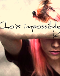 Choix impossible