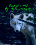 The Blood of  a Wolf