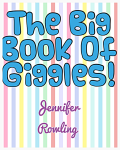 The Big Book Of Giggles!