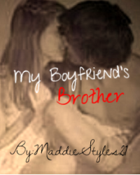 My Boyfriend's Brother(Harry/Marcel fanfic)