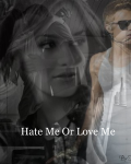 Hate Me Or Love Me - JB