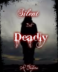 Silent, But Deadly