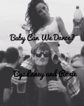 Baby, Can We Dance?
