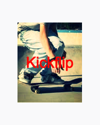 How to: KickFlip