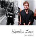 Hopeless Love. ~ Luke Hemmings ~