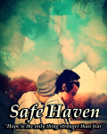 Safe Haven ||ON HOLD||