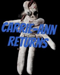 Carrie-Anns Return (House at the end of the street sequel)