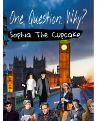 One question: Why? (One Direction)