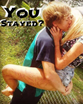You stayed?