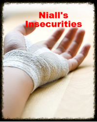 Niall's Insecurities