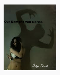 Our Demons Will Rerise
