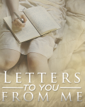 Letters To You, From Me