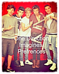 One Direction Imagines/Preferences