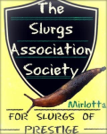 The Slurgs Association Society for Slurgs of Prestige.