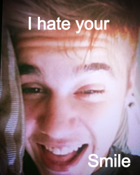 I hate your smile