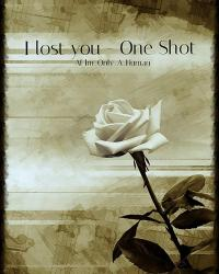 I lost you | One Shot