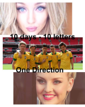 10 days - 10 letters   One Direction