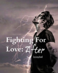 Fighting For Love: After