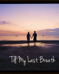 Till My Last Breath