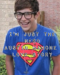 I'm Just The Nerd ~Austin Mahone Love Story~
