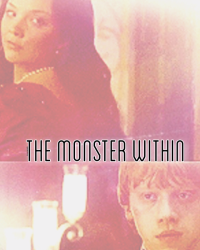 the monster within; ronsy one shot
