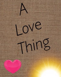 A Love Thing