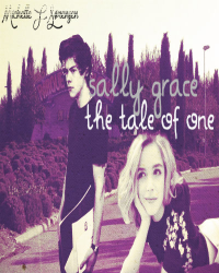 Sally Grace - The tale of one